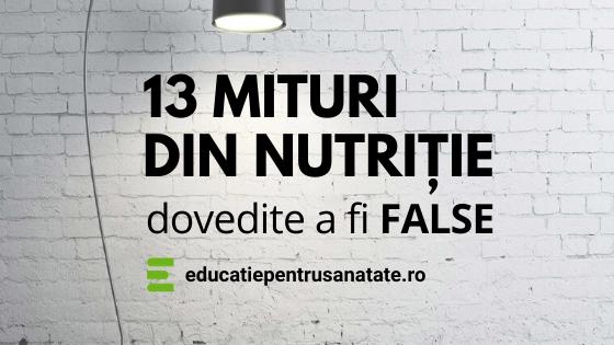 13 mituri din nutritie dovedite a fi false